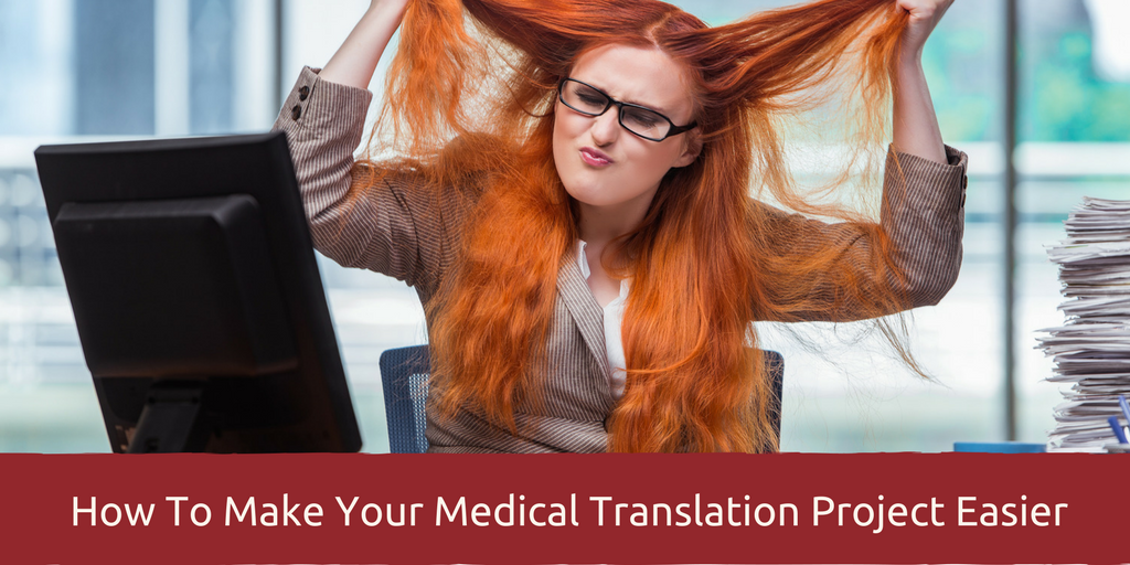 How To Make Your Medical Translation Project Easier