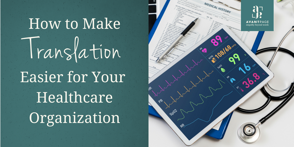 How to Make Translation Easier for Your Healthcare Organization