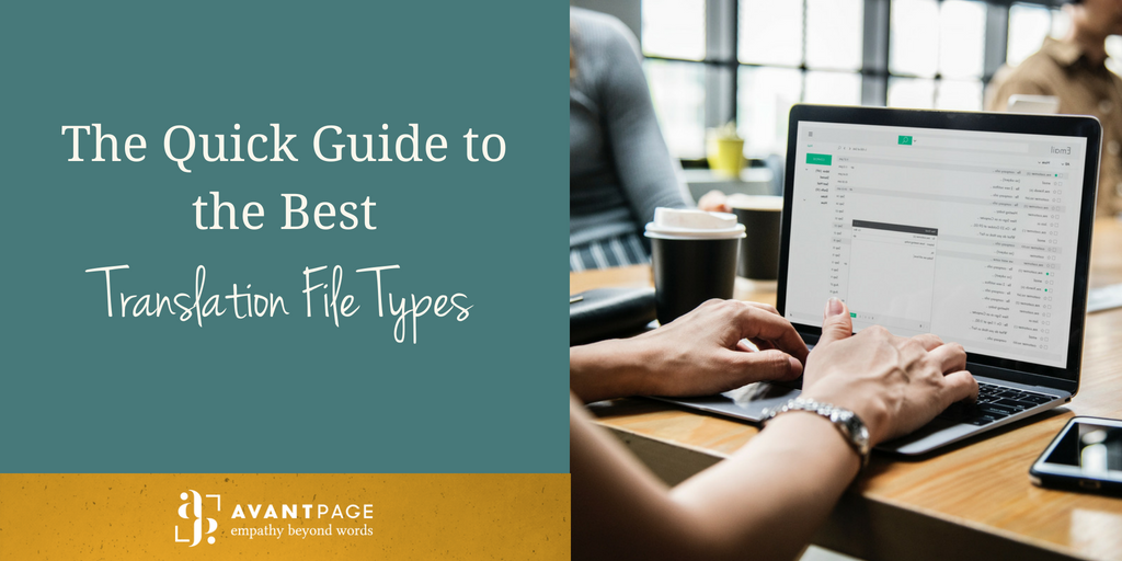 The Quick Guide to the Best Translation File Types