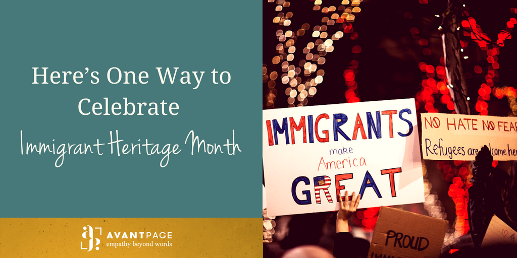 Here's One Way to Celebrate Immigrant Heritage Month