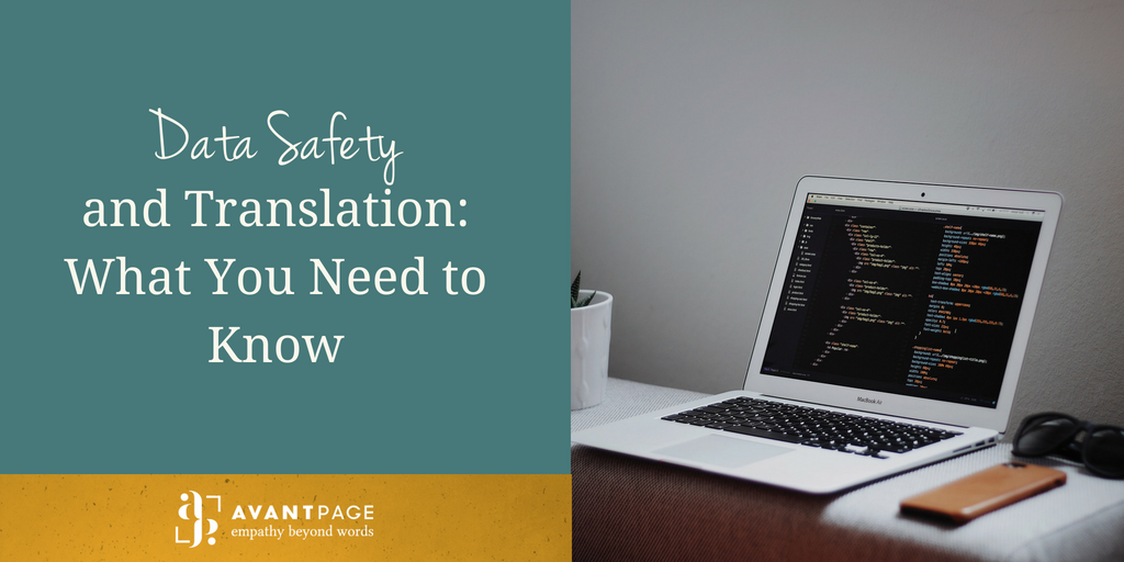 Data Safety and Translation: What You Need to Know
