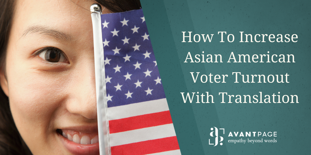 How To Increase Asian American Voter Turnout With Translation