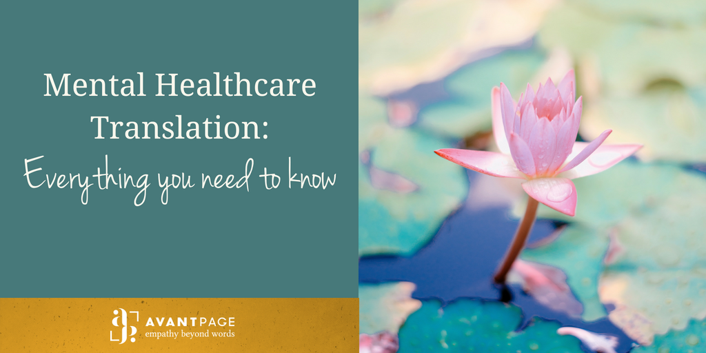 Mental Healthcare Translation: Everything you need to know
