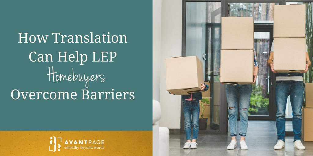 How Translation Can Help LEP Homebuyers Overcome Barriers