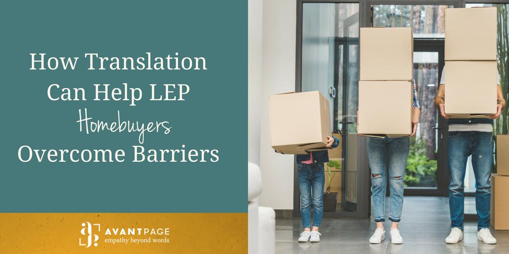 How Translation Can Help LEP Homebuyers Overcome Barriers