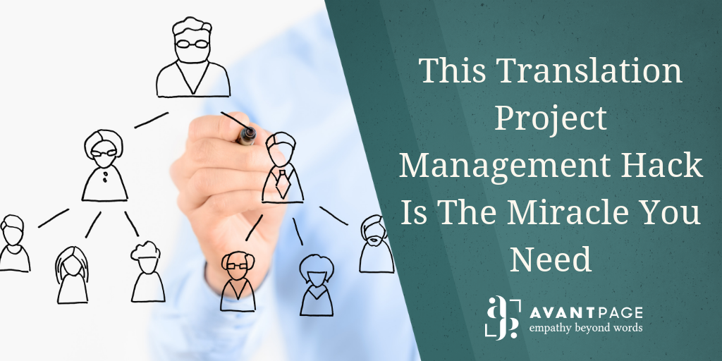 This Translation Project Management Hack Is The Miracle You Need