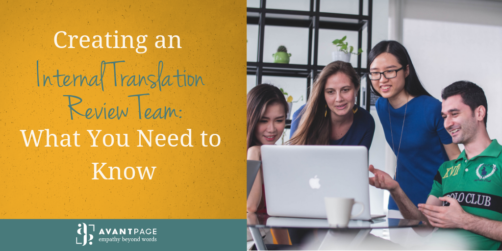 Creating an Internal Translation Review Team: What You Need to Know