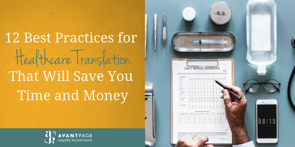 12 Best Practices for Healthcare Translation That Will Save You Time and Money