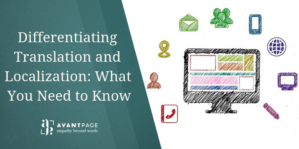 Differentiating Translation and Localization: What You Need to Know