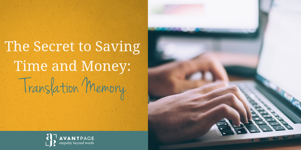 The Secret to Saving Time and Money: Translation Memory