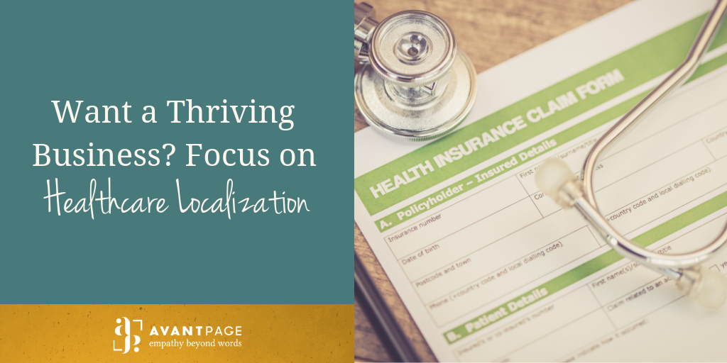 Want a Thriving Business? Focus on Healthcare Localization