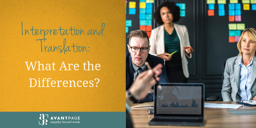 Interpretation and Translation: What Are the Differences?